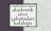 Akademik Siyer Çalışmaları Katalogu da Kitaplaştırıldı