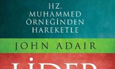 """""""Hz. Muhammed Örneğinden Hareketle Lider"""""""