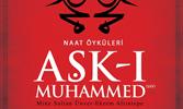 Naat Hikâyeleri: Aşk-ı Muhammed