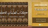 Kitabü't-Tabakati'l-Kebir Çıktı